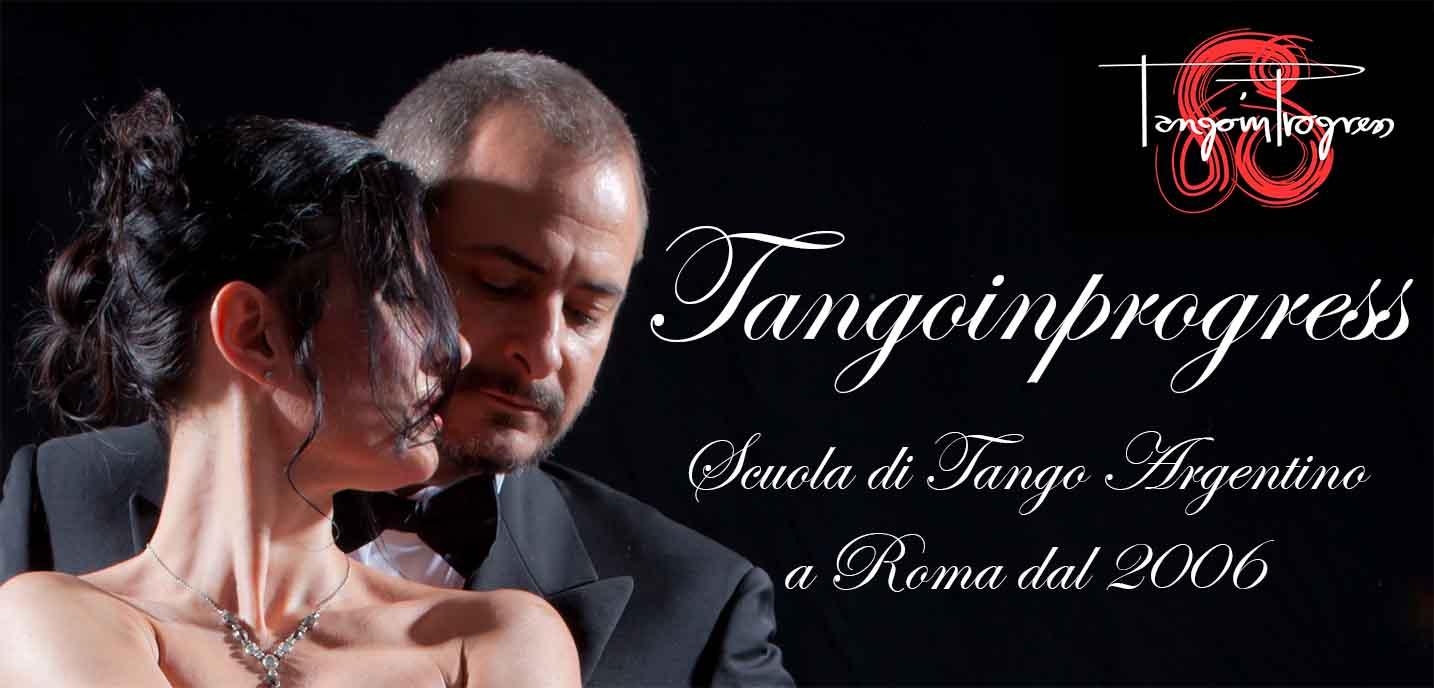 Tango, tango, scuola di tango argentino a roma - Tangoinprogress